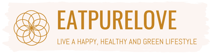 Eat.Pure.Love - Live a happy, healthy & green lifestyle